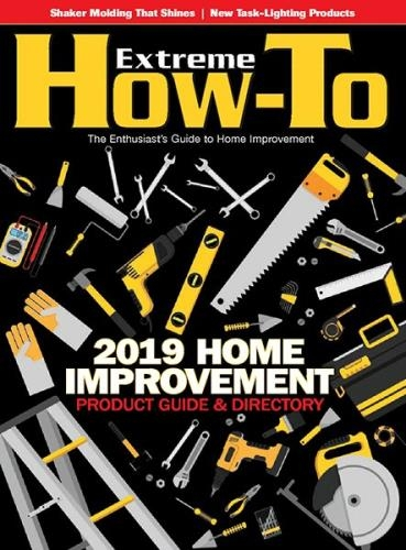 Extreme How-To - Home Improvement 2019